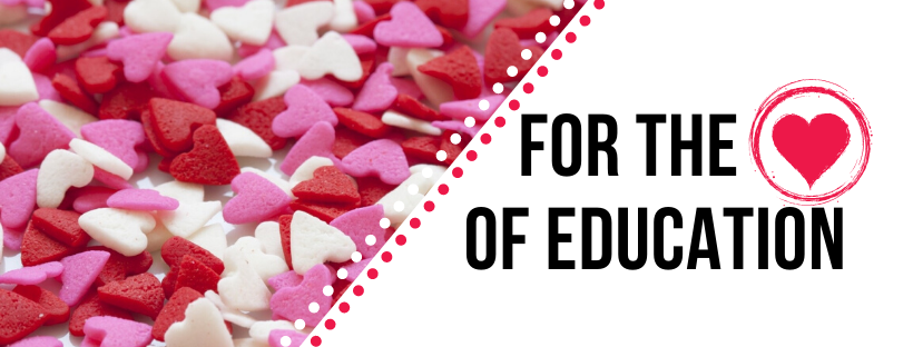 Blog: For the Love of Education